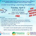 Understanding Learning Disabilities: Tuesday, April 3 from 6:30-8:30pm